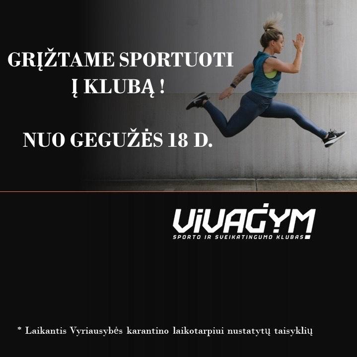 VivaGym klubas dirbs nuo gegužės 18 d.